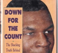 Добавлена книга Down for the Count: The Shocking Truth Behind the Mike Tyson Rape Trial.